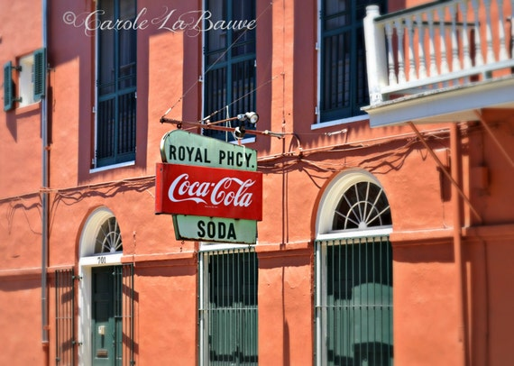 NEW ORLEANS PHOTOGRAPHY ~ Royal Pharmacy Sign ~ French Quarter Landmark ~ Coca Cola Sign ~ Streetscape