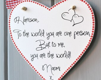Valentine Message Heart plaque, personalised with two names, to the world you are one person, but to me you are the world.