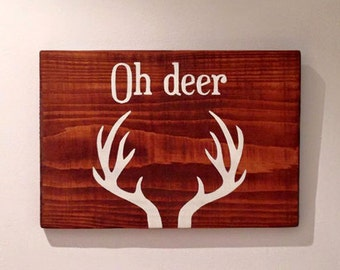 Oh Deer Stag - Wooden Sign