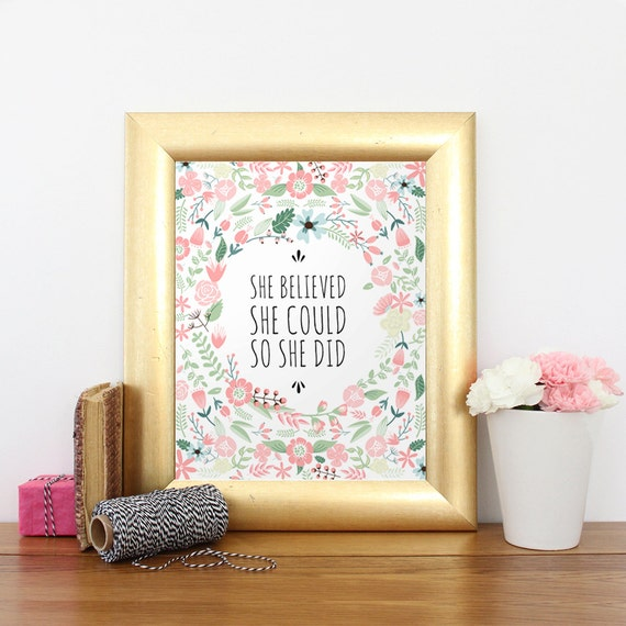 She Believed She Could So She Did, Pink Nursery Print, Printable art wall decor, Floral Nursery Art, Wall art Printable, Digital Quote Print