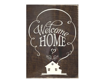 Welcome Home Rustic Wood Sign / Home Decor / Housewarming Gift (#1522)