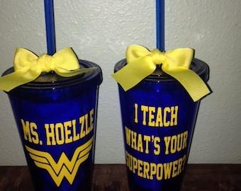Back to school SALE Personalized Teacher Appreciation Tumbler- Superpower