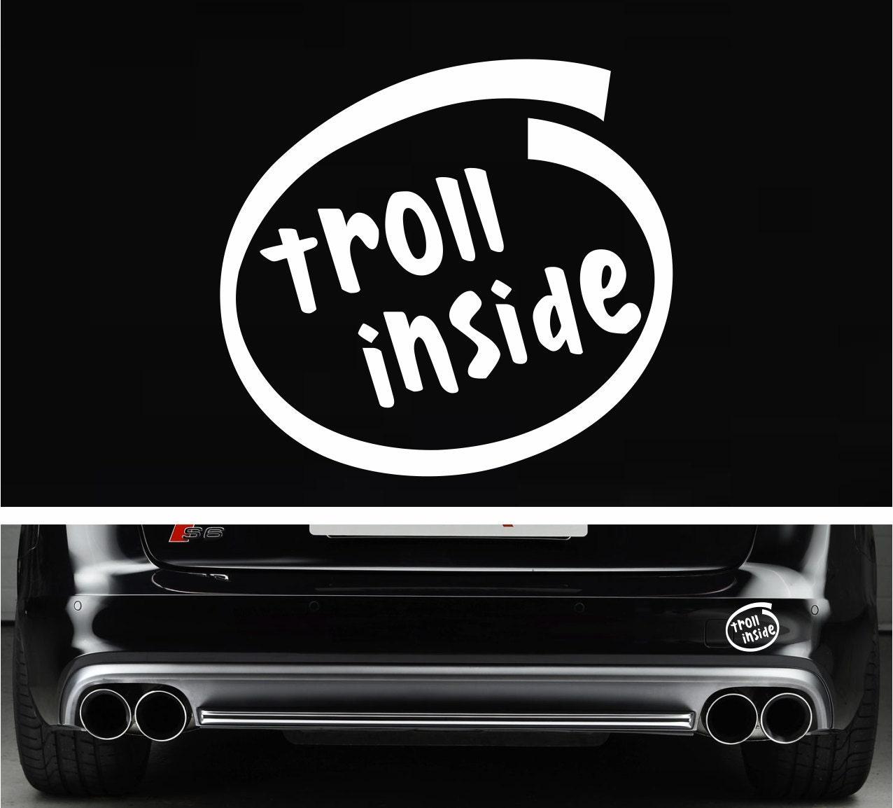 Car bumper sticker design - Troll Inside Funny Bumper Sticker Vinyl Decal Car Truck Decal Troll Sticker Meme Sticker Jdm Decal Dope Decal For Mitsubishi Honda Bmw