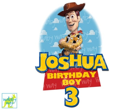 Woody Toy Story Birthday Boy Printable Iron On Transfer or Use as Clip ...