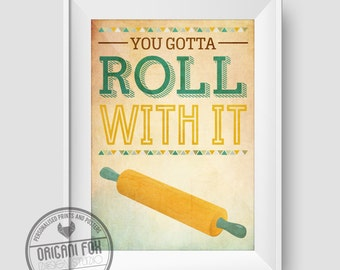 Kitchen Typography Poster - You gotta Roll with it- Retro - Wall Art Illustration