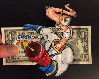 Earthworm Jim painted on a dollar