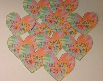 Too sassy for you tumblr heart stickers