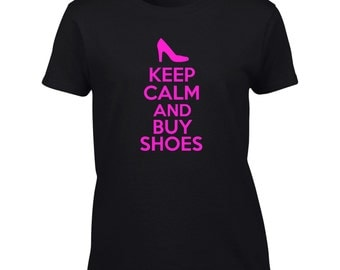 Keep Calm And Buy Shoes T-Shirt - Mens Ladies Womens Kids Youth Tee