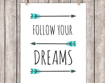 Nursery Printable Tribal Arrows Follow Your Dreams Art Print Home Decor Wall Art, 8 x 10 Instant Download Digital File