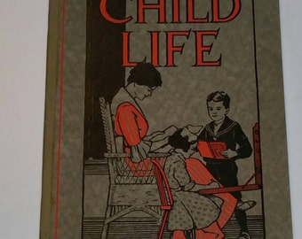 Antique 1913 Child Life Book Home Sphere of Child Life / Craft and Industry Booklet 1900s for Family / Book Covering Crafts Wool Silk Cotton