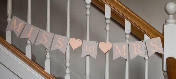 Miss to Mrs. bannner, wedding, bridal shower, bachelorette, bride-to-be