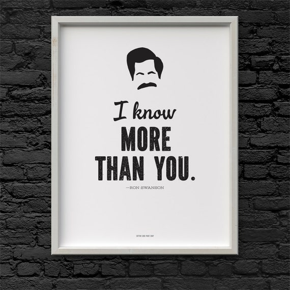 ron swanson i know more than you