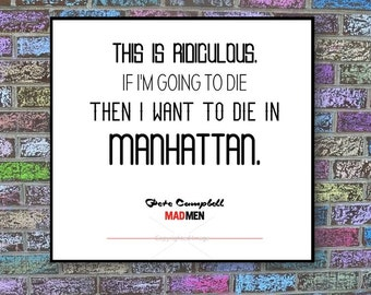 "Mad Men Print: Pete Campbell ""Manhattan"" Quote"