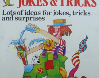 Jokes & Tricks - The KnowHow Book - Children, Youth, Adult Book of Jokes, Tricks and Surprises