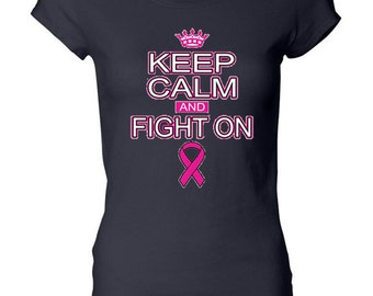 Breast Cancer Awareness Ladies Shirt Keep Calm and Fight On Longer Length Tee T-Shirt CALM-8101