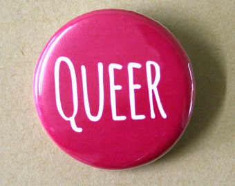 Queer Pink Pinback Button Badge
