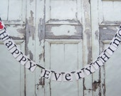 Happy Everything, Happy Birthday Banner, Birthday Decorations, Birthday Party, wedding decorations,bridal shower decor, rustic country barn
