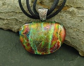 Handmade Jewelry. Dichroic Jewelry. Fused Glass Pendant. Autumn Red Rust and Green Textured Dichroic. FP-47