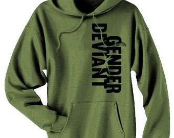 Gender Deviant Hoodie - gender neutral genderfluid genderqueer neutrois non binary hoodie pullover