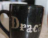 "Hand Lettered Mug ""Dracarys!"""