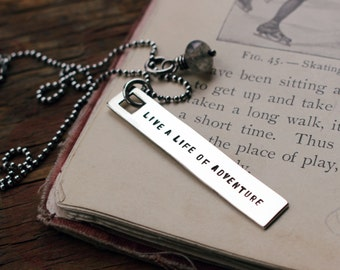 sterling silver message tag necklace, Live a life of Adventure  ~ Ready to Ship