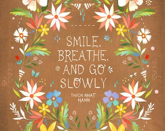Go Slowly art print | Watercolor Painting | Thich Nhat Hanh Quote | inspirational Wall Art | Katie Daisy | 8x10 | 11x14