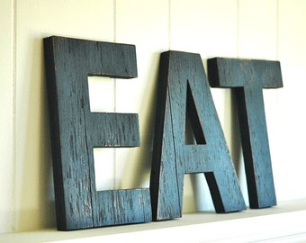 EAT  Wall Art Letters Handmade Wood Sign Vintage Style Distressed Kitchen Cottage Home Decor - 8 inches tall