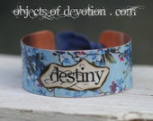 SALE * DESTINY Cuff * Graduation Gift * Inspirational Bracelet * Inspirational Jewelry * Spiritual Jewelry * Inspirational Gift * Friendship