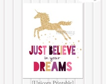 Unicorn Print-Unicorn Printable-Just Believe in Your Dreams-Glitter Unicorn