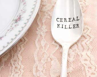 Cereal killer. hand stamped spoon, vintage.