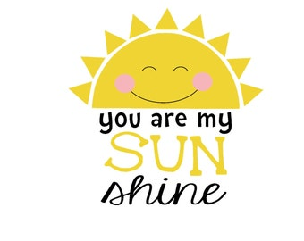You Are My Sunshine Iron On Vinyl Decal