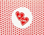 Be Kind brooch or magnet
