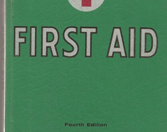 Fourth Edition of American National Red Cross First Aid Book with Supplements, Vintage Book, Instruction Manual