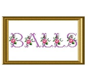 Balls Funny Quote Cross Stitch Pattern
