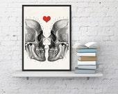 Skulls love print -Death means nothing to us - Love  Print - Anatomy Art -skull poster WSK024