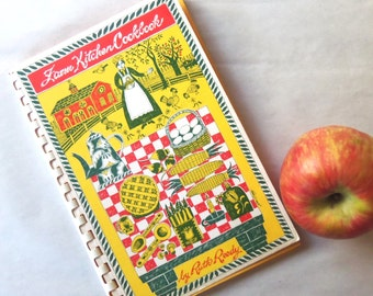 FARM KITCHEN COOKBOOK, by Ruth Reedy - Signed by Author - 1974 Dayton, Ohio and Lancaster Pennsylvania Community Cookbook