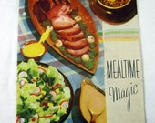 Vintage MEALTIME MAGIC COOKBOOK Recipes R T French Mustard Co Circa 1940s