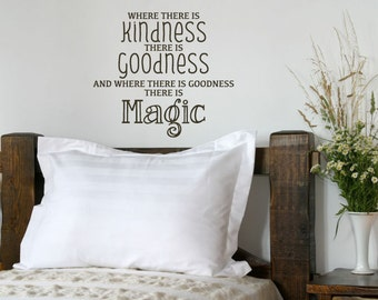 Wall Decal Quote GOODNESS IS MAGIC - Wall Sticker - Wall Vinyl - Cinderella - Disney -
