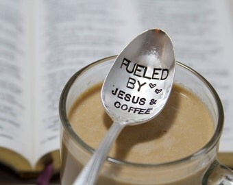 Fueled by Jesus & Coffee. Stamped Spoon for your morning devotions. Scripture Spoon. Perfect gift for pastors or Bible Study leaders.