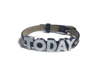 Inspiration Wristband - Black TODAY Custom Wristband Bracelet - Motivational Bracelet - Inspirational Jewelry - Inspiration Bracelet