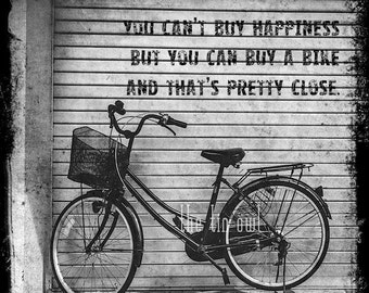 Inspirational Bike Print | You can't buy happiness but you can buy a bike and that's pretty close | Bicycle Photograph | Inspirational Quote