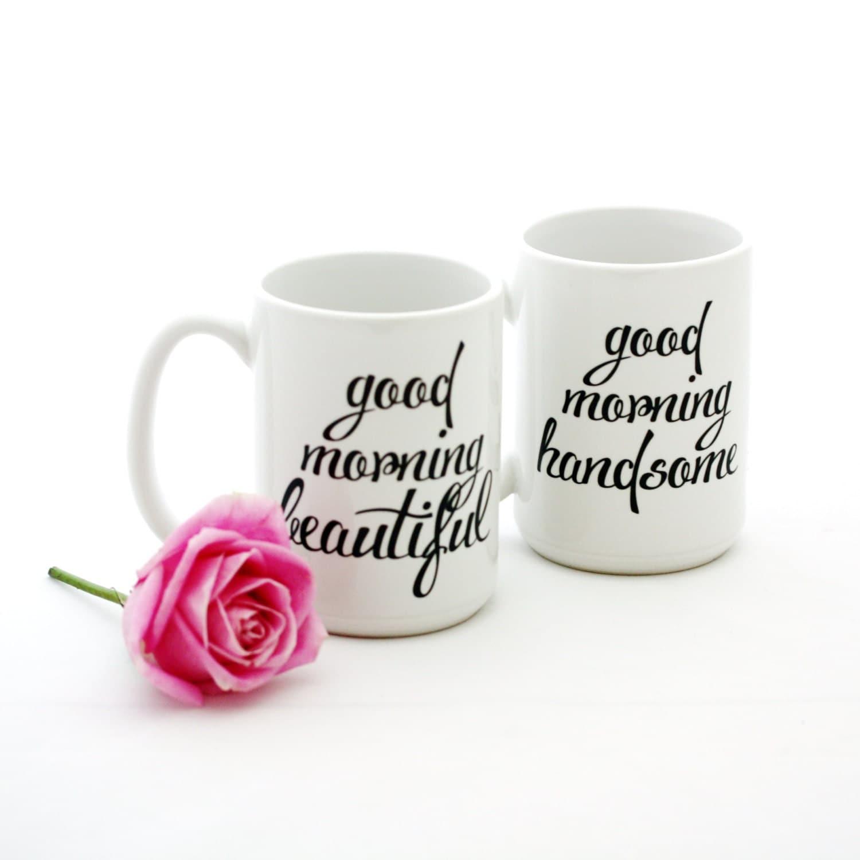 Good Morning Gorgeous French : Couples mug set good morning beautiful and