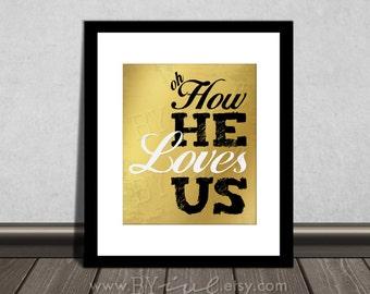 Oh How He loves us, David Crowder lyrics, 1 John 4:19 Scripture Bible verse, Download Immediately