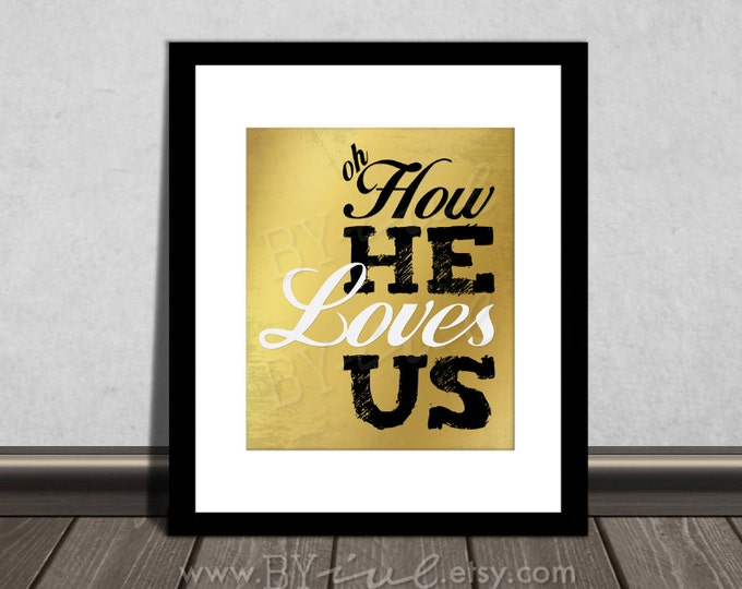 Oh How He loves us, David Crowder lyrics, 1 John 4:19 Scripture Bible verse, Download Immediately