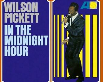 WILSON PICKETT In The Midnight Hour ATLANTIC 8114 Reissue of 1960s Vinyl Lp Record Album SoUL