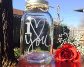 Mason Jar, Engraved Mason Jar, I Love You, Valentines Gift
