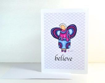 "Greeting Card ""Believe"" / Graduation Birthday New Job Get Well Soon / Baby Shower Girl Angel Wings Christmas Card / Print at Home Artwork"
