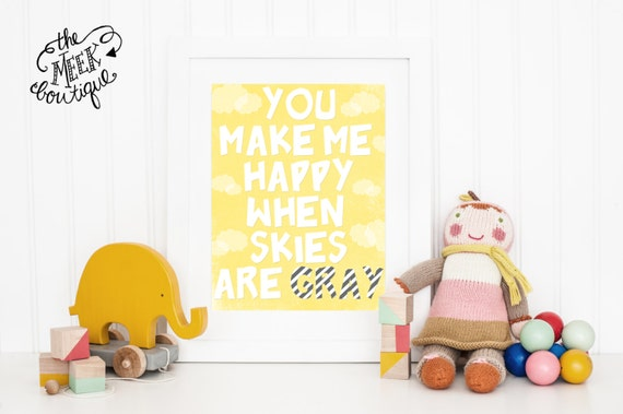 INSTANT DOWNLOAD, You Make Me Happy: Wall Art Printable, No. 6