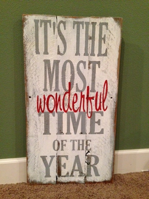 Christmas Sign Its The Most Wonderful Time Of The By