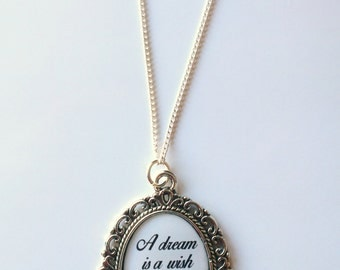 A dream is a wish your heart makes... Cameo Necklace